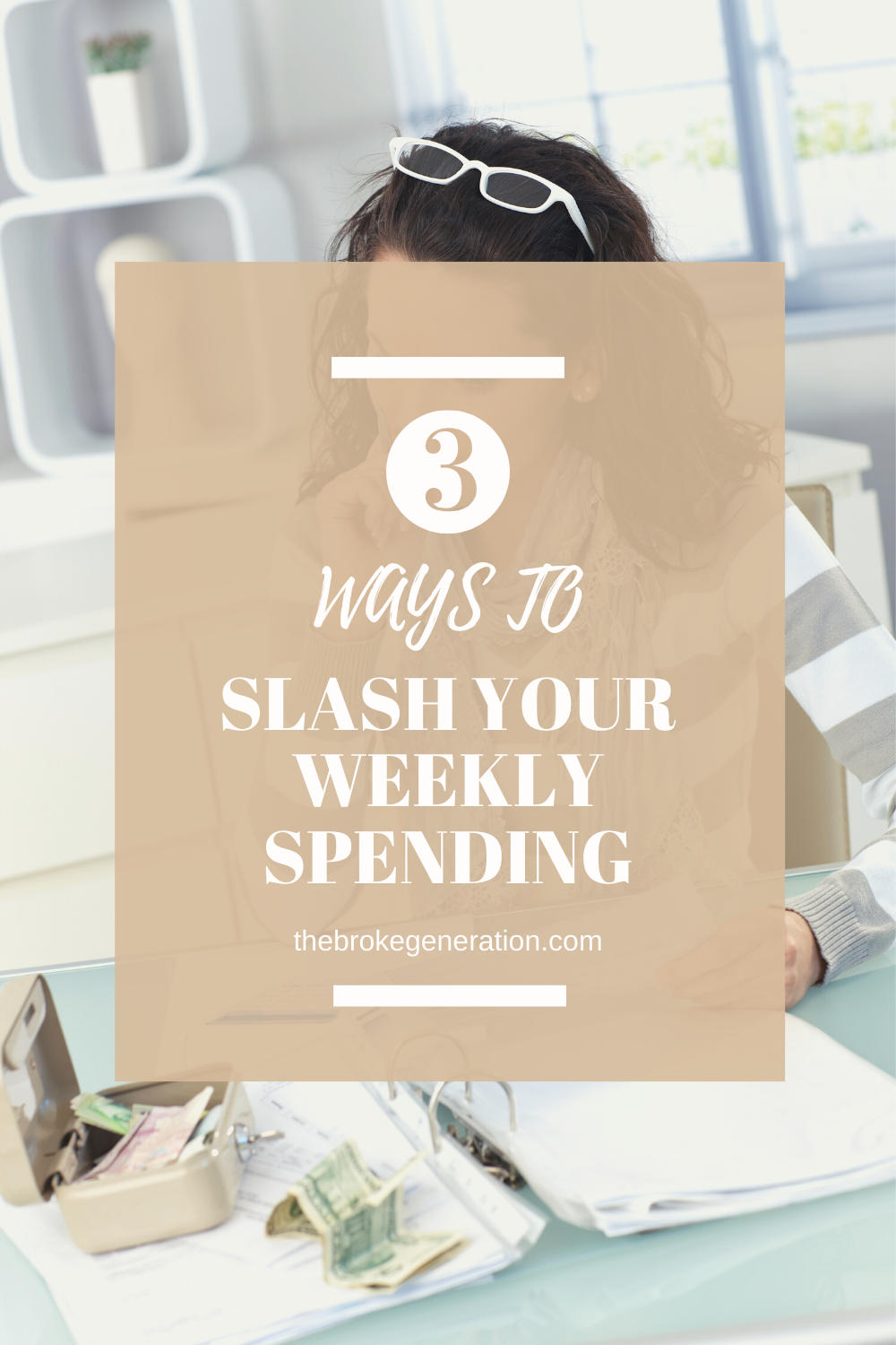 3 ways to slash your weekly spending