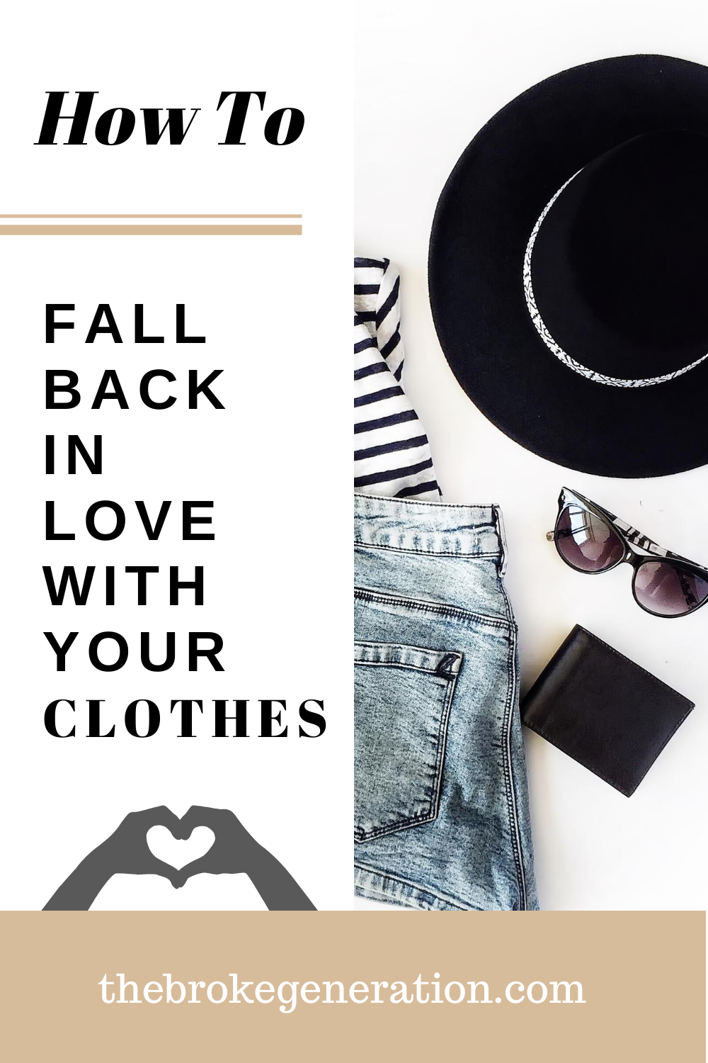 How to Fall Back in Love With Your Clothes