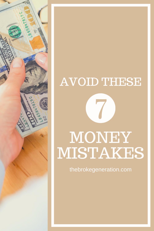 Avoid these 7 money mistakes