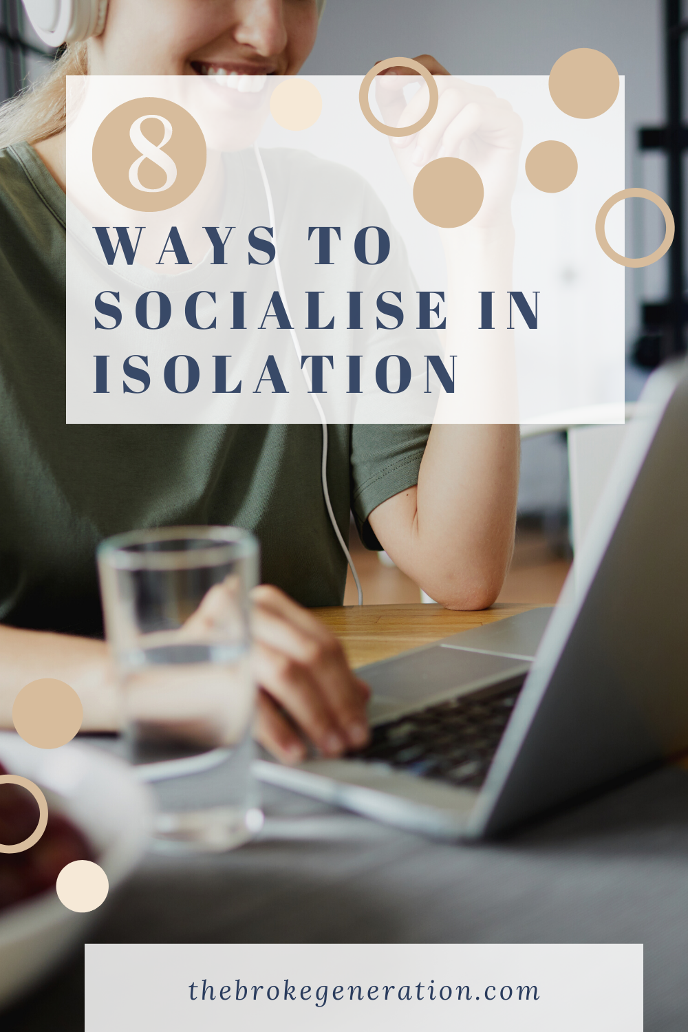 8 Ways to Socialise While in Isolation