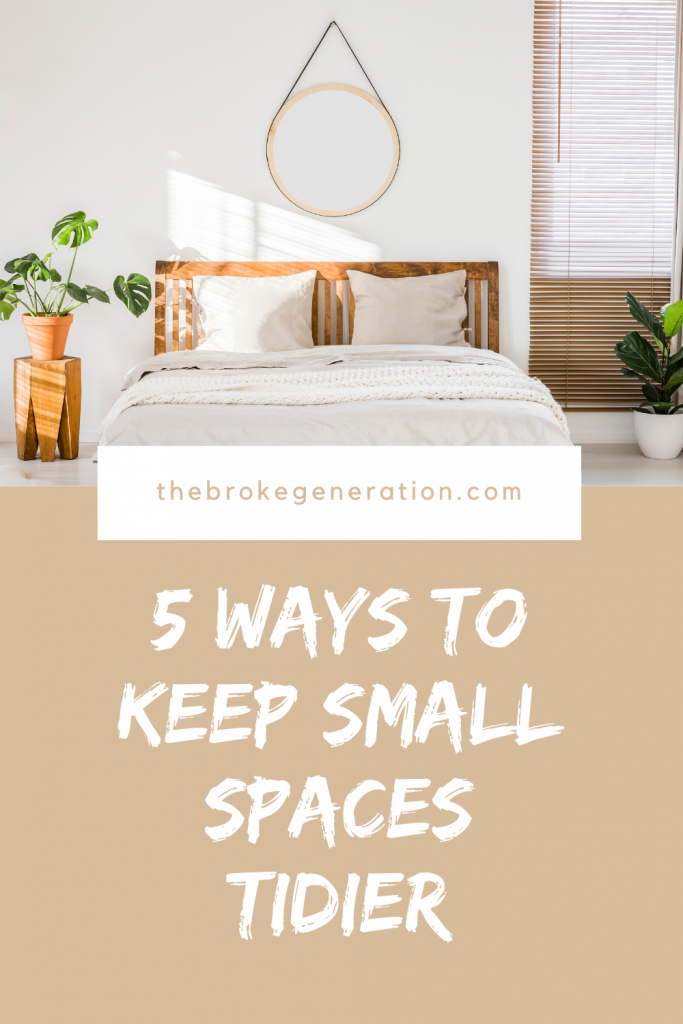 5 ways to keep small spaces tidier