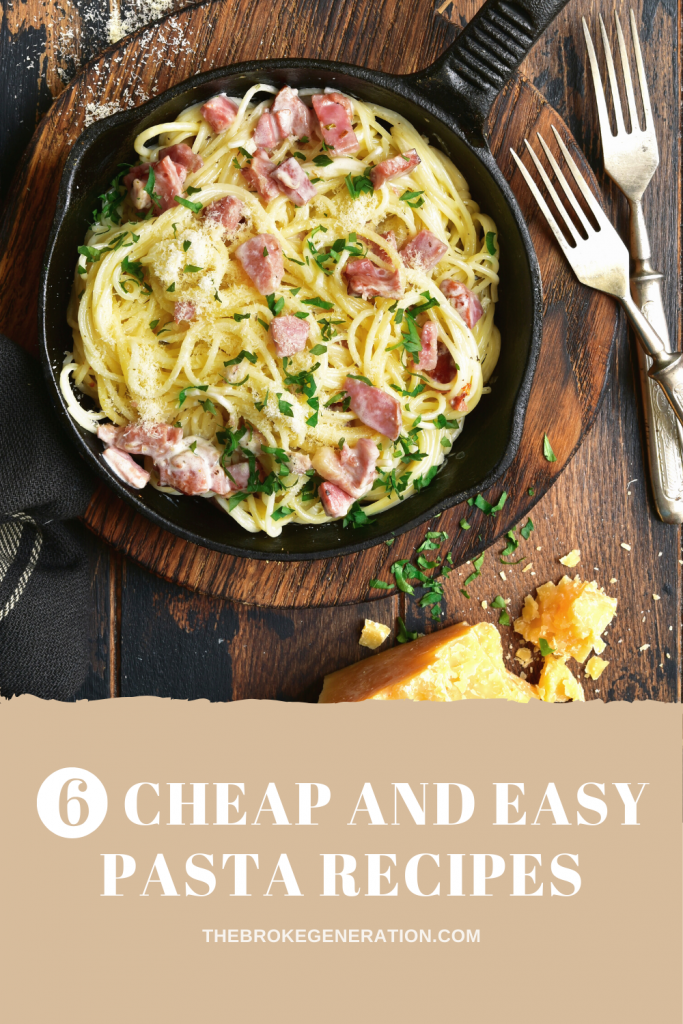 6 Cheap and Easy Pasta Recipies
