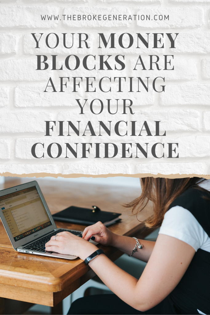 Your money blocks are affecting your financial confidence