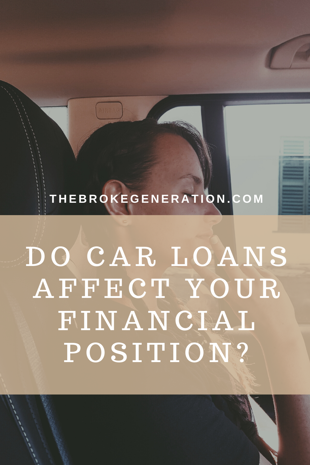 Do Car Loans Affect Your Financial Position