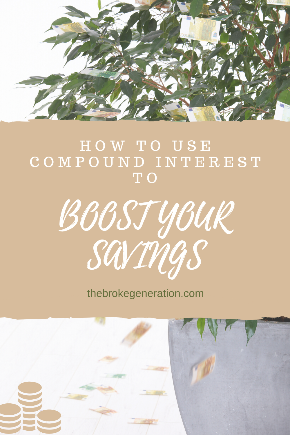 How To Use Compound Interest To Boost Your Savings
