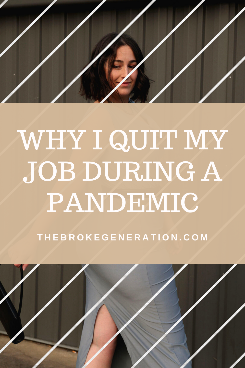 Why I Quit My Job During A Pandemic