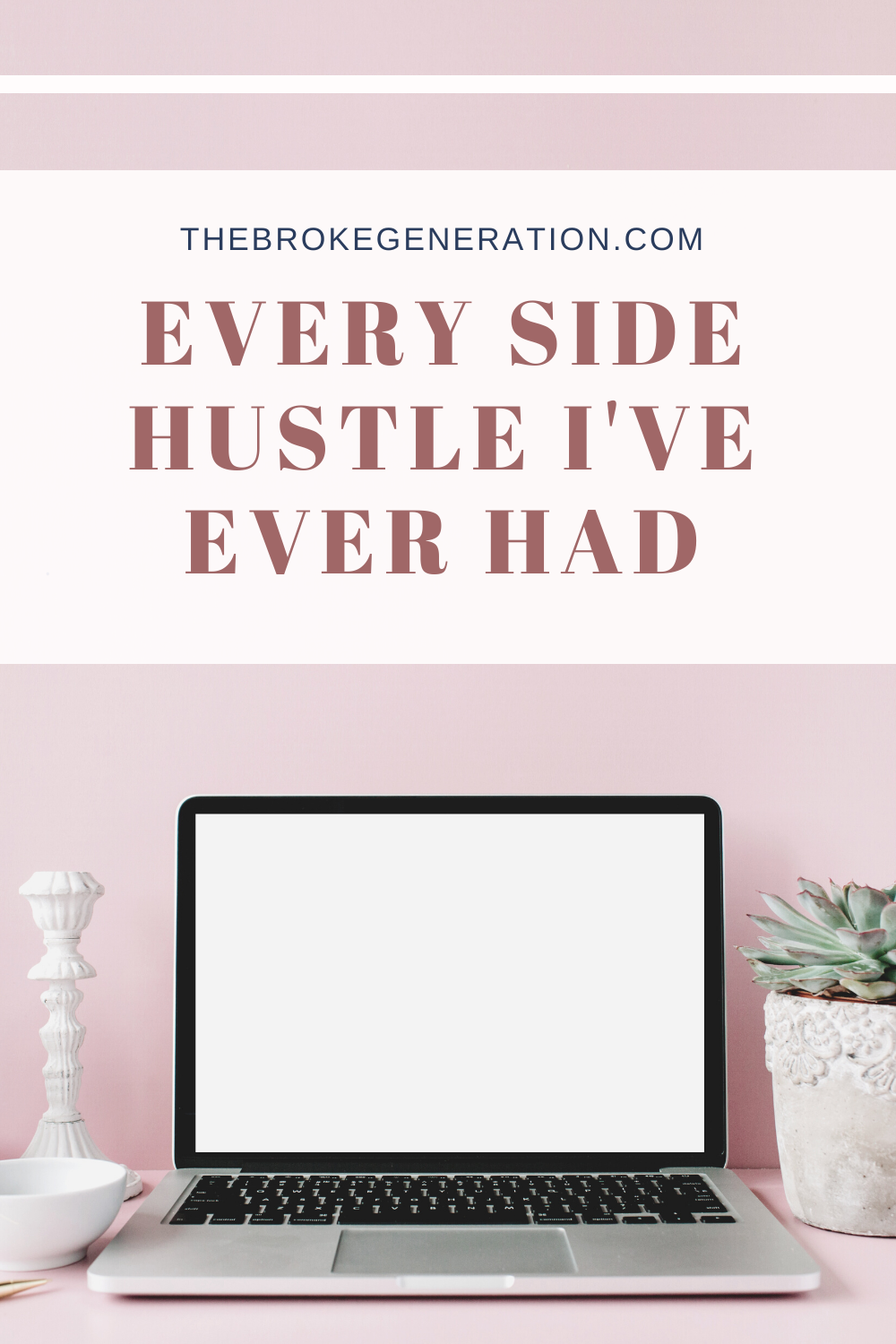 Every Side Hustle I've Ever Had