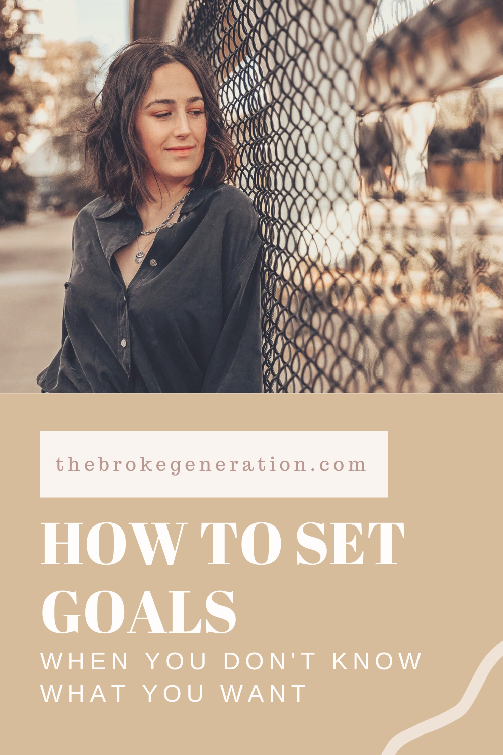 How to set goals when you don't know what you want